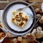 Lasagne ai Funghi Porcini con Stracchino e Noci